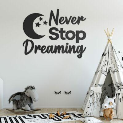 Never Stop Dreaming - falmatrica